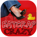 Batcrap Crazy
